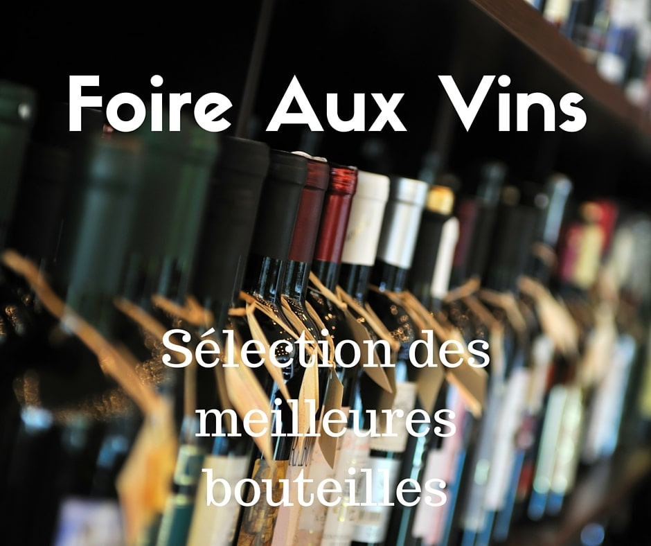 foire aux vins 2015 un rendez vous immanquable. Black Bedroom Furniture Sets. Home Design Ideas